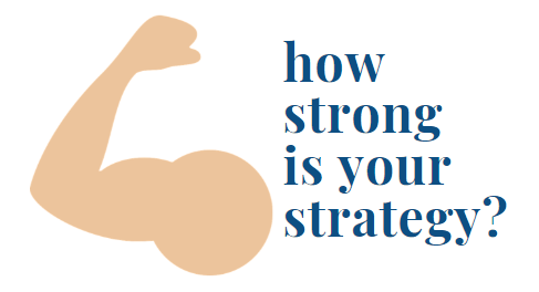 How Strong Is Your Strategy? Blog post